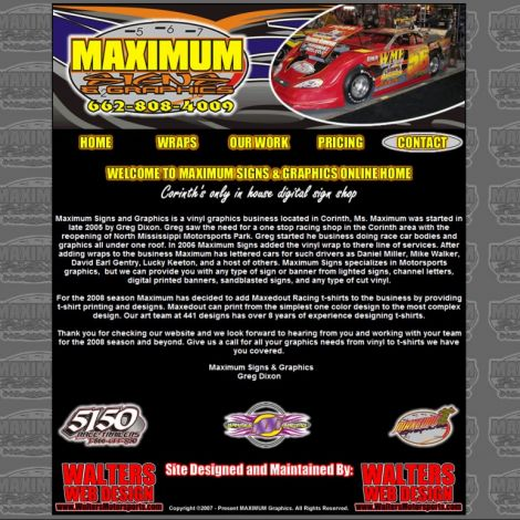 Maximum Signs and Graphics - Walters Web Design ( 2007 Website Designs )